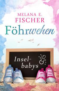 Melana-E-Fischer-Föhrwehen-ebook-und-web-01-CK